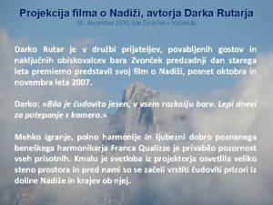 Projekcija filma o Nadii avtorja Darka Rutarja 30