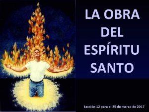 LA OBRA DEL ESPRITU SANTO Leccin 12 para
