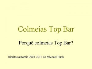Colmeias Top Bar Porqu colmeias Top Bar Direitos