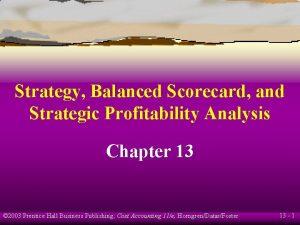 Strategy Balanced Scorecard and Strategic Profitability Analysis Chapter