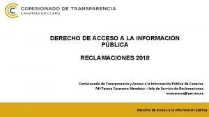 DERECHO DE ACCESO A LA INFORMACIN PBLICA RECLAMACIONES