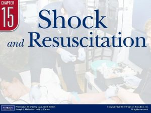 Chapter 15 Shock and Resuscitation Prehospital Emergency Care