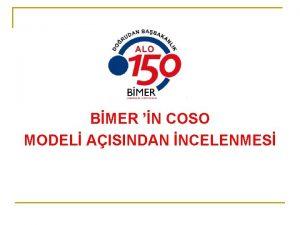 BMER N COSO MODEL AISINDAN NCELENMES SUNUM PLANI