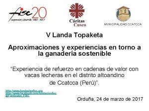MUNICIPALIDAD CCATCCA V Landa Topaketa Aproximaciones y experiencias