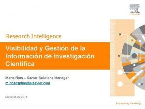 Visibilidad y Gestin de la Informacin de Investigacin