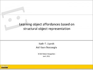 Learning object affordances based on structural object representation