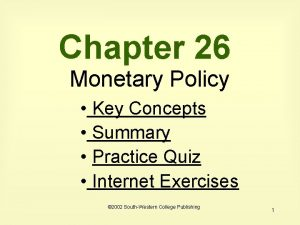 Chapter 26 Monetary Policy Key Concepts Summary Practice