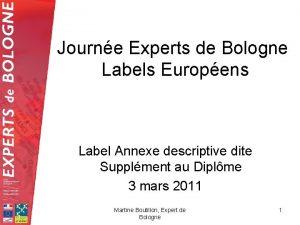 Journe Experts de Bologne Labels Europens Label Annexe