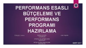 PERFORMANS ESASLI BTELEME VE PERFORMANS PROGRAMI HAZIRLAMA GKE