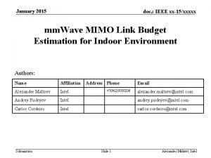 January 2015 doc IEEE xx15xxxxx mm Wave MIMO