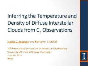 Inferring the Temperature and Density of Diffuse Interstellar