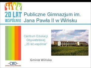 Publiczne Gimnazjum im Jana Pawa II w Wisku