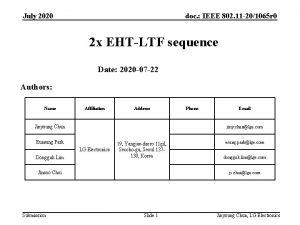 July 2020 doc IEEE 802 11 201065 r