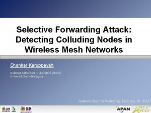 Selective Forwarding Attack Detecting Colluding Nodes in Wireless