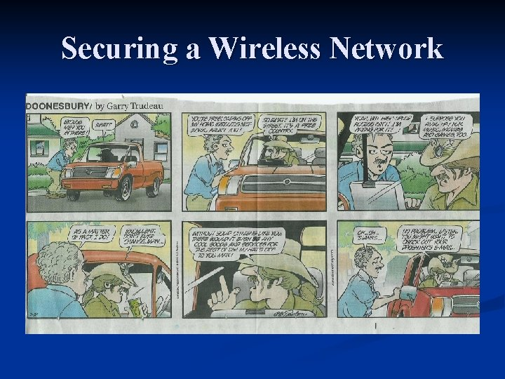 Securing a Wireless Network Securing a Wireless Network