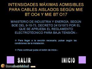 INTENSIDADES MXIMAS ADMISIBLES PARA CABLES AISLADOS SEGN MIE
