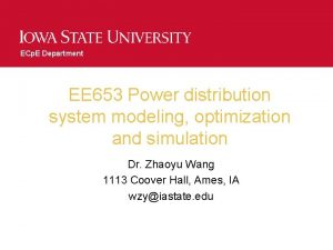 ECp E Department EE 653 Power distribution system