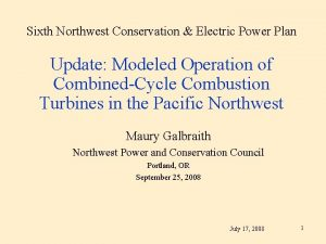 Sixth Northwest Conservation Electric Power Plan Update Modeled