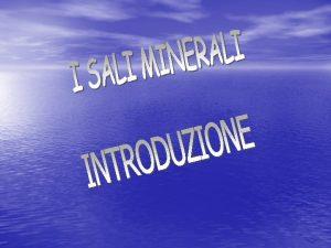 Anche se non forniscono calorie i minerali svolgono