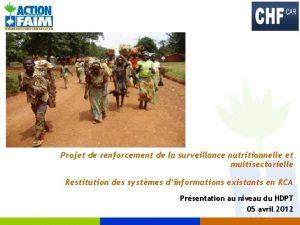 Projet de renforcement de la surveillance nutritionnelle et