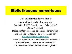 Bibliothques numriques Lvolution des ressources numriques en bibliothques