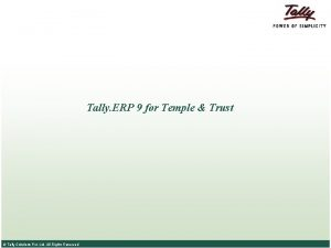 Tally ERP 9 for Temple Trust Tally Solutions
