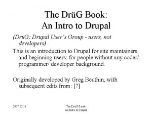 The DrG Book An Intro to Drupal DrG