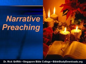 Narrative Preaching Dr Rick Griffith Singapore Bible College