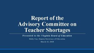 Report of the Advisory Committee on Teacher Shortages