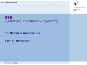 ESE Software Architecture ESE Einfhrung in Software Engineering