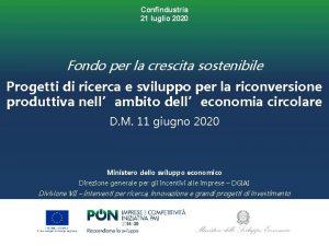 Confindustria 21 luglio 2020 Fondo per la crescita