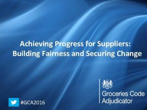Achieving Progress for Suppliers Working Together Making Progress