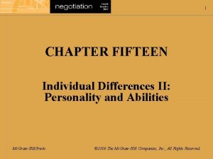 1 CHAPTER FIFTEEN Individual Differences II Personality and