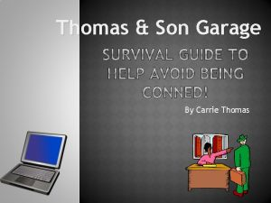 Thomas Son Garage By Carrie Thomas Is a