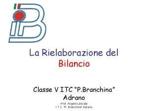 La Rielaborazione del Bilancio Classe V ITC P