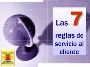 Las 7 reglas de servicio al cliente 1