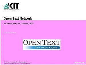 Open Text Network Grndertreffen 22 Oktober 2014 KIT