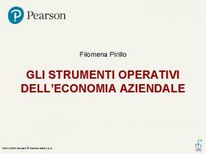 Filomena Pirillo GLI STRUMENTI OPERATIVI DELLECONOMIA AZIENDALE Tutti