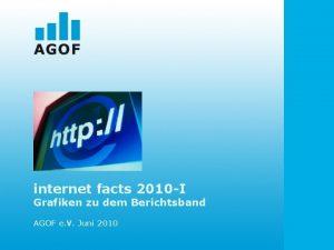 internet facts 2010 I Grafiken zu dem Berichtsband