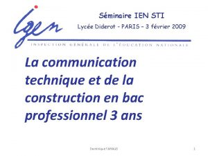 Sminaire IEN STI Lyce Diderot PARIS 3 fvrier