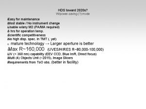 HDS toward 2020 s Wpowersaving mode Easy for