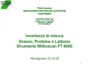 Vitullo Antonino ASSOCIAZIONE PROVINCIALE ALLEVATORI CAMPOBASSO Laboratorio Analisi