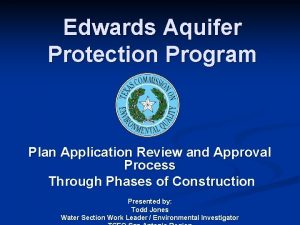 Edwards Aquifer Protection Program Plan Application Review and
