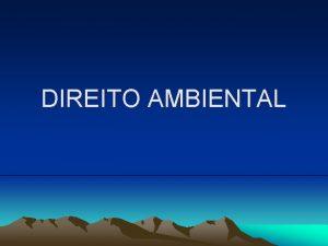 DIREITO AMBIENTAL UNIVERSIDADE DE CUIAB CAMPUS BARO 10