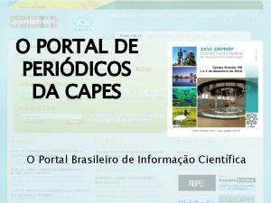 O PORTAL DE PERIDICOS DA CAPES O Portal