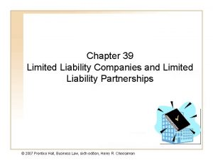 Chapter 39 Limited Liability Companies and Limited Liability