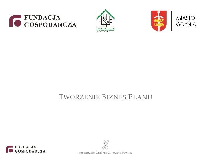 Co to jest biznes plan Biznes plan jest
