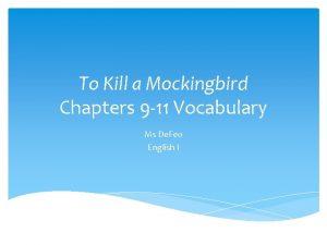 To Kill a Mockingbird Chapters 9 11 Vocabulary