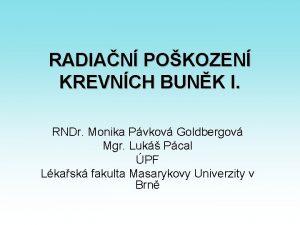 RADIAN POKOZEN KREVNCH BUNK I RNDr Monika Pvkov
