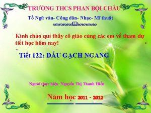 TRNG THCS PHAN BI CH U T Ng